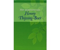 Het mooiste van Henny Thijssing-Boer