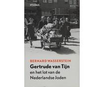 Gertrude van Tijn en het lot van de Nederlands Joden