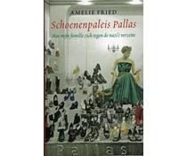 Schoenenpaleis Pallas. Hoe mijn familie zich tegen de nazi's verzette