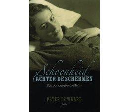 Schoonheid achter de schermen - Peter de Waard