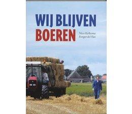 Wij blijven boeren - Nico Hylkema & Fonger de  Vlas