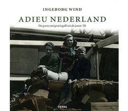 Adieu Nederland - Ingeborg Wind