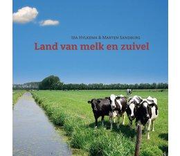 Land van melk en zuivel - Ida Hylkema