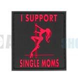 JTG I Support Single Moms PVC Patch (Blackmedic)