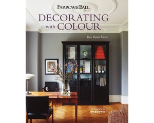 Farrow & Ball Decorating with Colour