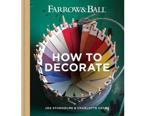 Farrow & Ball Boek: How to Decorate