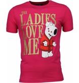 Local Fanatic T-shirt - The Ladies Love Me Print - Roze