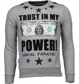 Local Fanatic Trust In My Power! - Rhinestone Sweater - Grijs