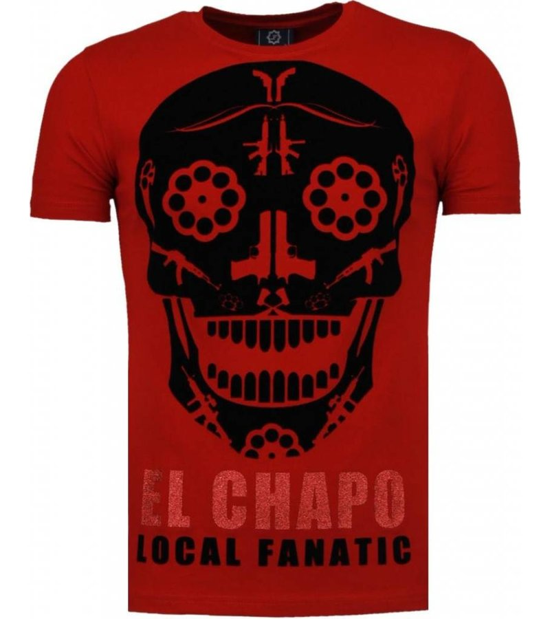 Local Fanatic El Chapo - Flockprint T-shirt - Bordeaux