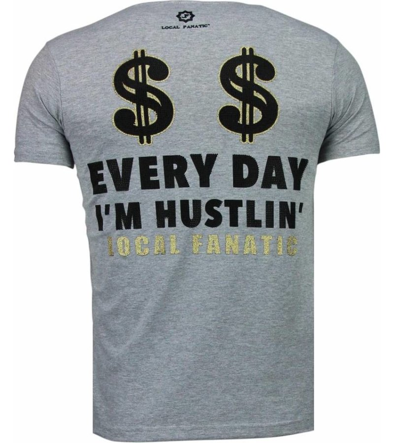Local Fanatic Hustler - Rhinestone T-shirt - Grijs