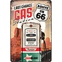 Nostalgic Art Tin Sign R66 Last Change Gas 20x30