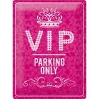Nostalgic Art Tin Sign VIP Parking Only Roze 30x40