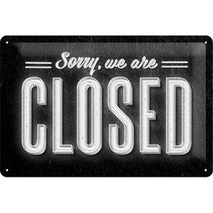 Nostalgic Art Tin Sign Sorry, We are Closed 30x20