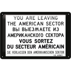 Nostalgic Art Tin Sign 20x30 You are Leaving the American Sector