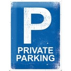 Nostalgic Art Tin Sign Private Parking 30x40