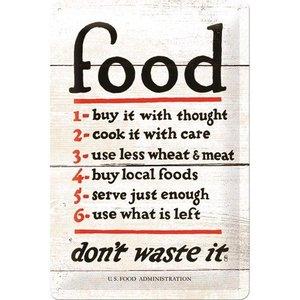 Nostalgic Art Tin Sign Food Dont Waste It 20x30 cm