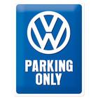 Nostalgic Art Tin Sign Volkswagen Parking Only 30x40 cm