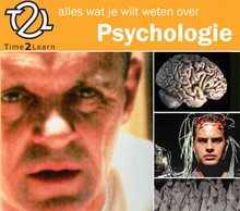 Time2Learn Alles wat je wilt weten over psychologie - Een Time2Learn luistercursus over psychologie