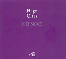 Hugo Claus Nu nog