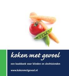 Judith Eurlings Koken met gevoel - Een kookboek voor blinden en slechtzienden