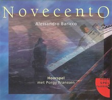 Alessandro Baricco Novecento - Hoorspel met Porgy Franssen