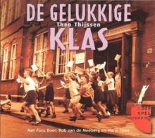 Theo Thijssen De gelukkige klas - Hoorspel met Fons Boer, Rob van de Meeberg en Harm Geel