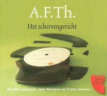 A.F.Th. Het schervengericht - Hoorspel met Rik Launspach, Jack Wouterse en Frank Lammers
