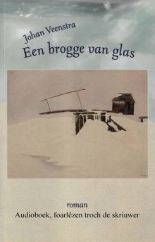 Johan Veenstra Een brogge van glas