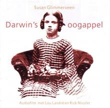 Susan Glimmerveen Darwin's oogappel - Audiofilm met Lou Landré en Rick Nicolet