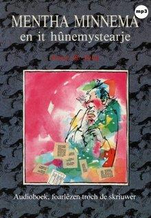 Anny de Jong Mentha Minnema en it hûnemystearje