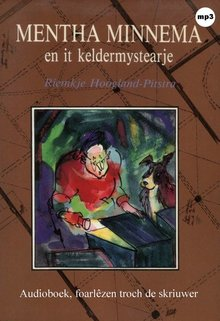 Riemkje Hoogland-Pitstra Mentha Minnema en it keldermystearje