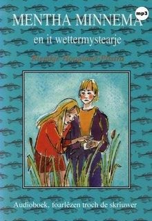 Riemkje Hoogland-Pitstra Mentha Minnema en it wettermystearje