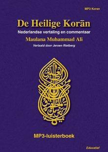 Maulana Muhammad Ali De Heilige Koran - Nederlandse vertaling en commentaar