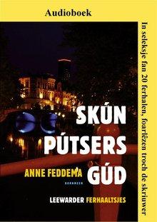 Anne Feddema Skúnpútsersgúd - Liwwadder Columns