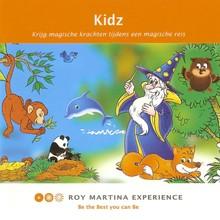Roy Martina Kidz (NL) - Krijg magische krachten tijdens een magische reis