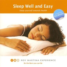 Roy Martina Sleep Well and Easy - Sleep yourself towards health