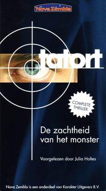 Gunar Hochleiden Tatort - De zachtheid van het monster