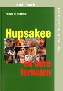 Anders Rozendal Hupsakee en oare ferhalen