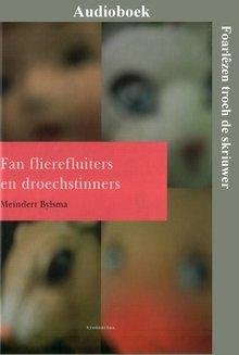 Meindert Bylsma Fan flierefluiters en droechstinners - Kremearkes