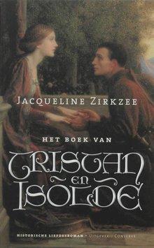 Jacqueline Zirkzee Het boek van Tristan en Isolde