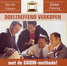 Danny van der Giessen Doeltreffend verkopen! - met de GROW-methode