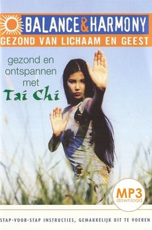 Aliza Thomas Gezond en ontspannen met Tai Chi - Balance & Harmony - Gezond van lichaam en geest (serie)
