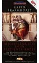Karin Braamhorst Michelangelo en de sixtijnse kapel