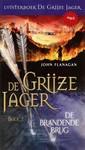 John Flanagan De Grijze Jager Boek 2 - De brandende brug