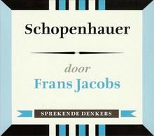 Frans Jacobs Schopenhauer - Sprekende denkers
