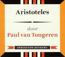 Paul van Tongeren Aristoteles - Sprekende denkers