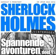 Arthur Conan Doyle Sherlock Holmes - Spannende avonturen, deel 1