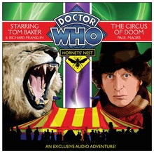 Paul Magrs Doctor Who: Hornets' Nest 3 - The Circus of Doom - Dramatisation