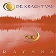 Mayana Zhen Chi - De kracht van Vuur - Het geheim van de elementen