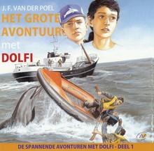 J.F. van der Poel Het grote avontuur met Dolfi - De spannende avonturen met Dolfi - deel 1